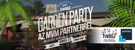 FIVOSZ Garden Party - az MVM Partnerrel június 23-án - 90 ügyvezetővel, és Veled!