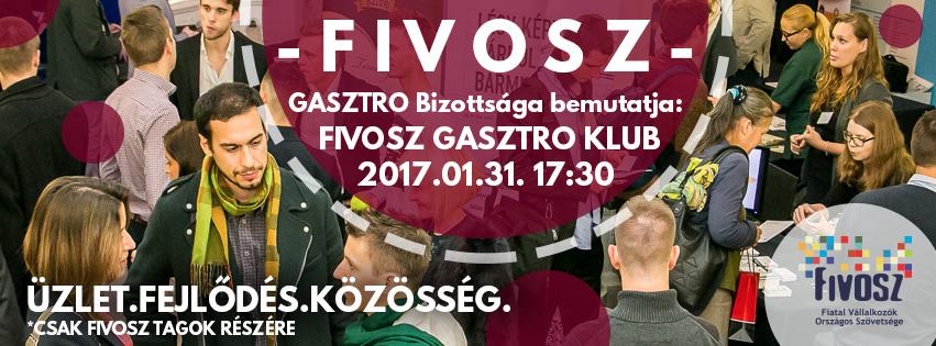 FIVOSZ Gasztro Klub – Hogyan kerüld el a csapdákat, és hogyan fejleszd vállalkozásodat? – 01.31.