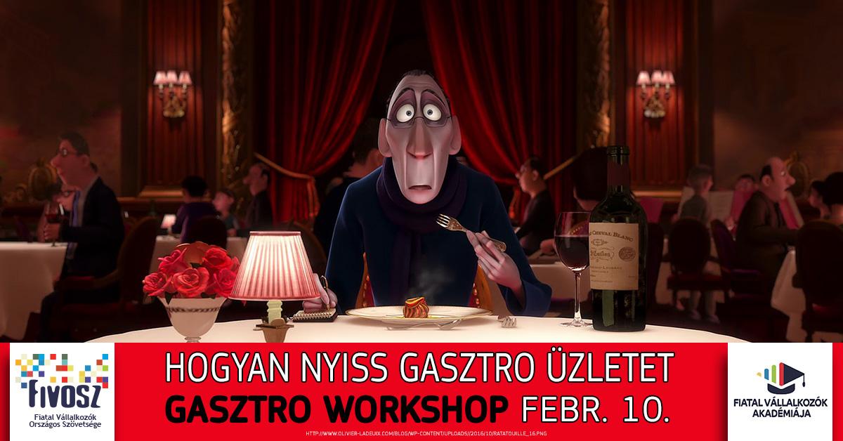 02.10. Hogyan nyiss gasztro üzletet? – Gasztro Workshop