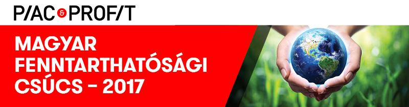 Piac&Profit konferencia: Magyar Fenntarthatósági Csúcs – 2017  – Fókuszban az esélyegyenlőtlenség