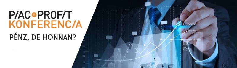 Piac & Profit konferencia – Pénz, de honnan? FIVOSZ tagként 50 %-os kedvezménnyel