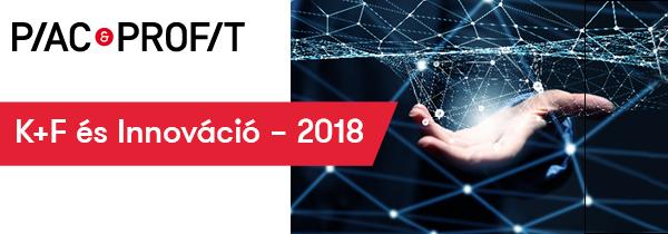 Piac&Profit konferencia: K+F és Innováció 2018 – A technológiai alapú gazdaság világa