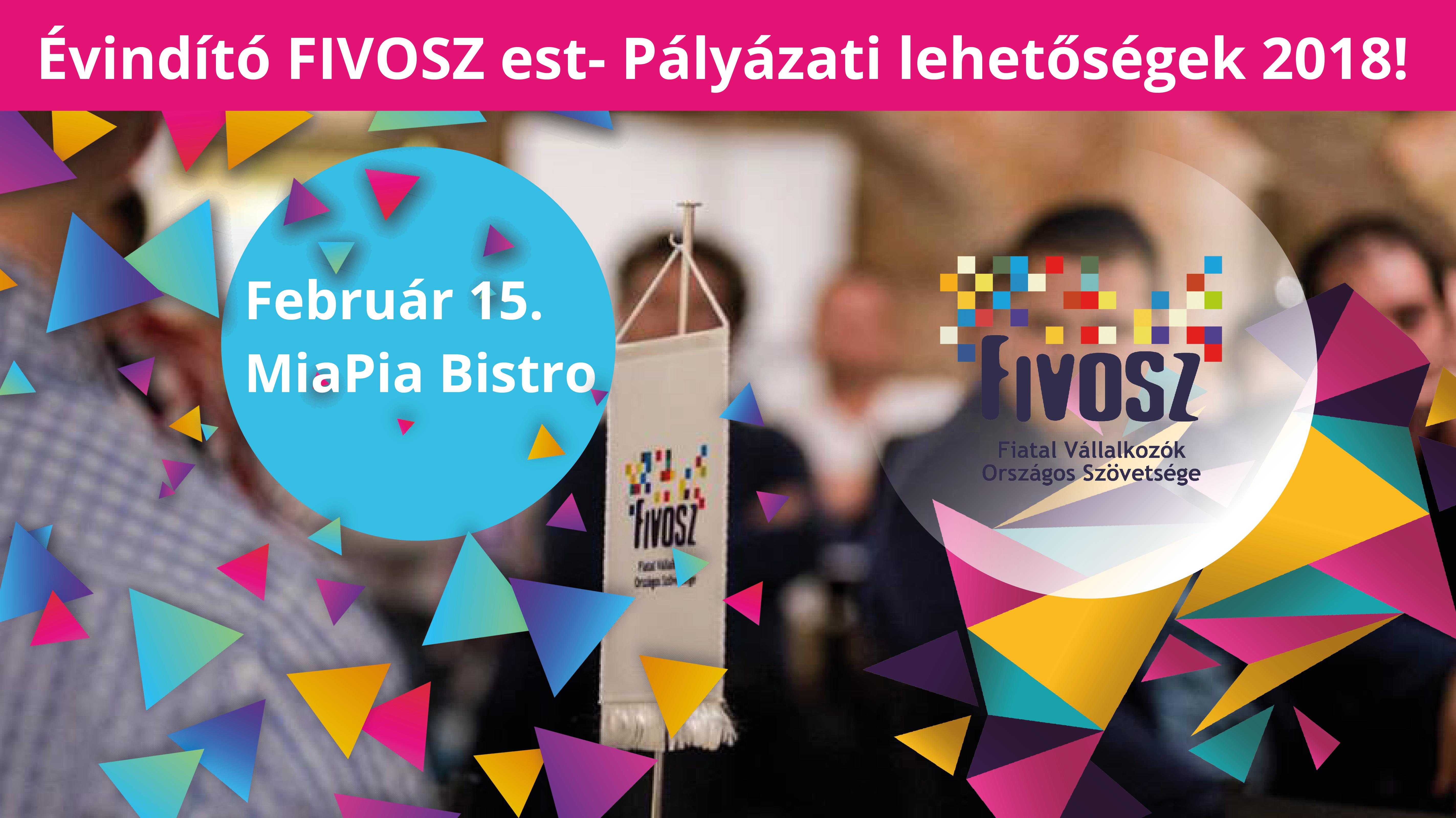 Évindító FIVOSZ est- Pályázati lehetőségek 2018!