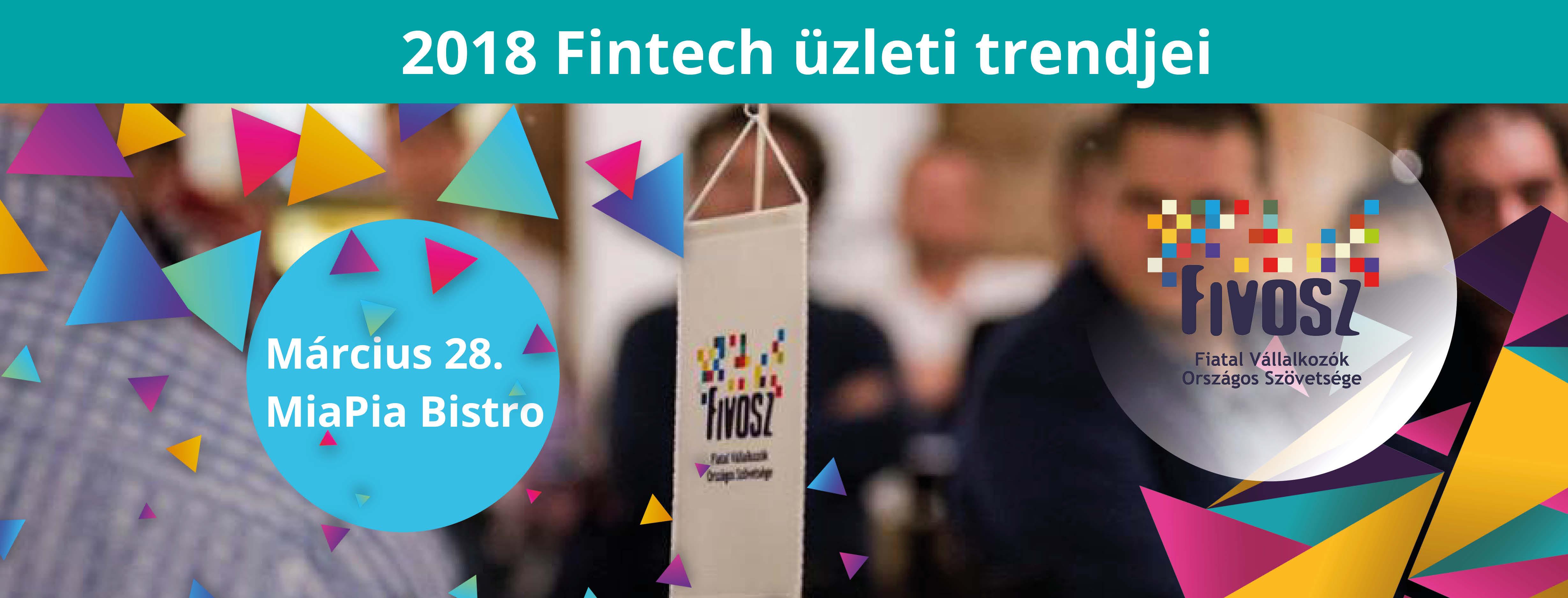 FIVOSZ EST- 2018 Fintech üzleti trendjei.