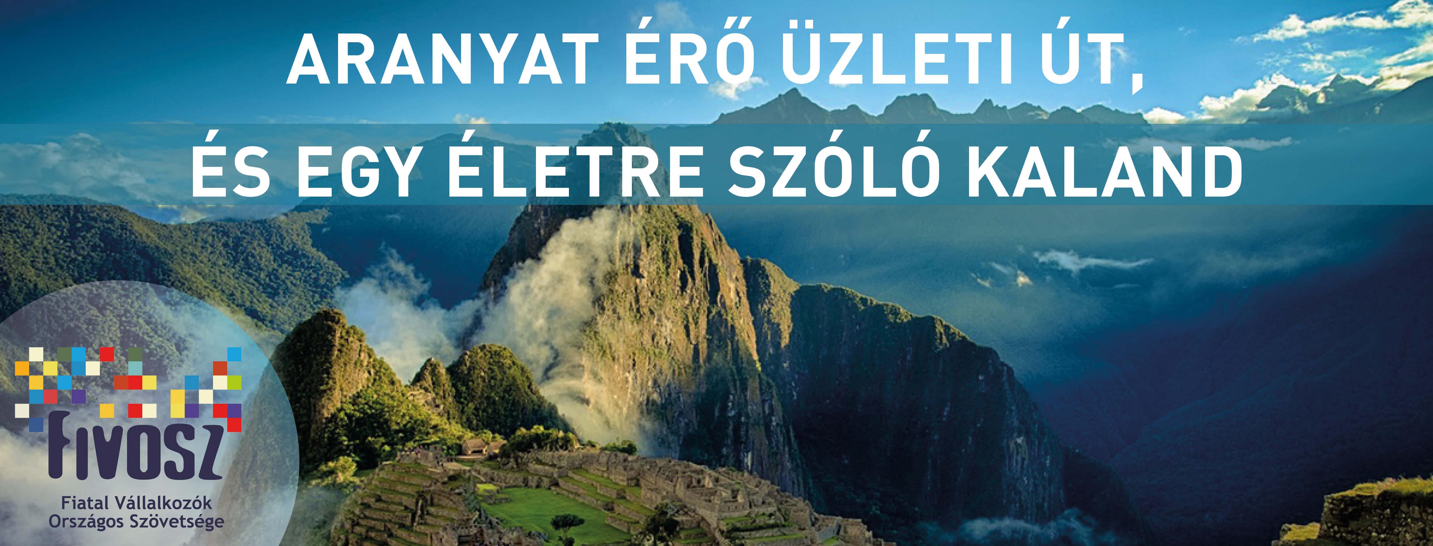 Üzleti Expedíció Peruba!