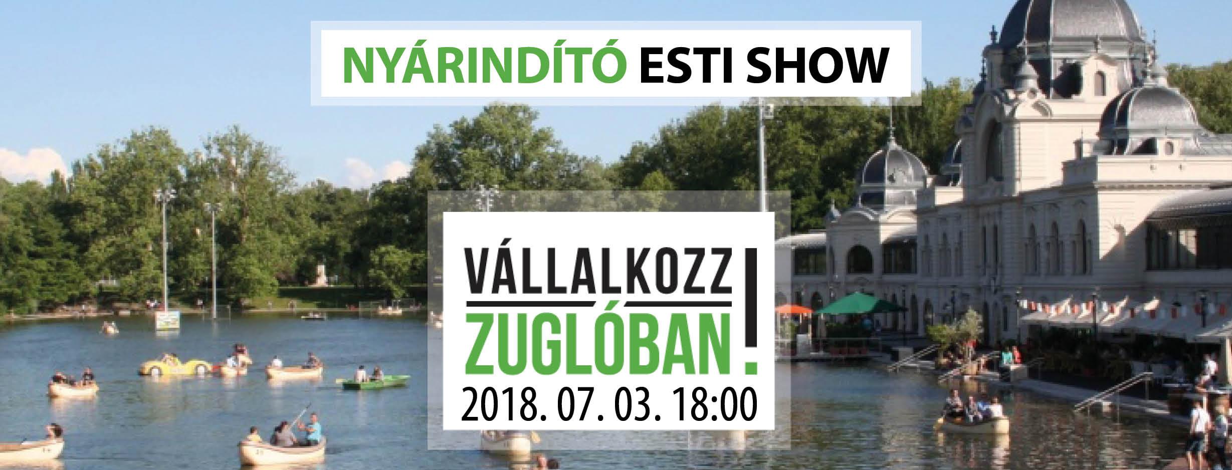 Vállalkozz Zuglóban – Nyárindító Esti Show!