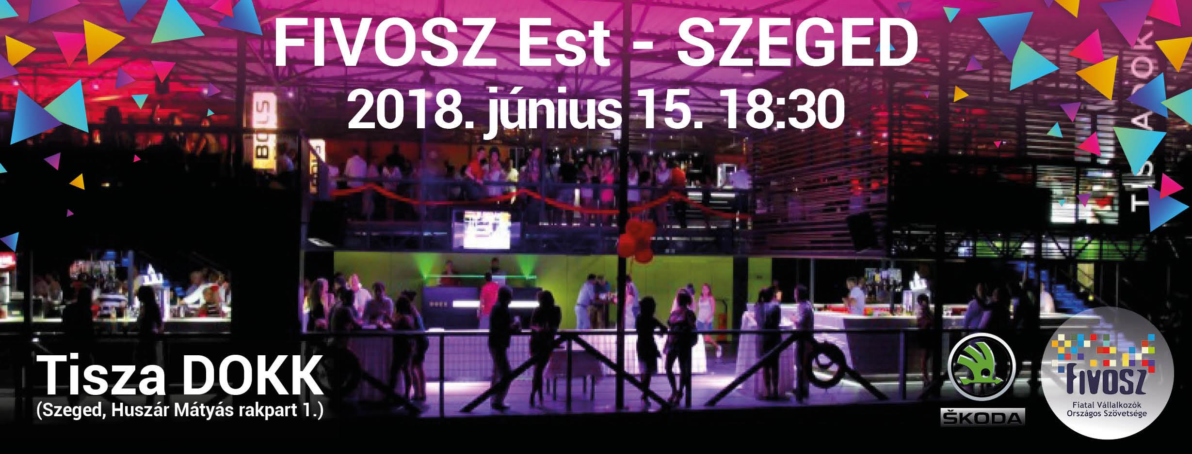 FIVOSZ Est – Szeged – cool fiatal vállalkozókkal
