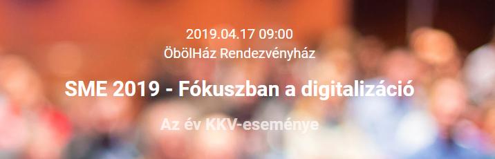SME 2019 – Fókuszban a digitalizáció