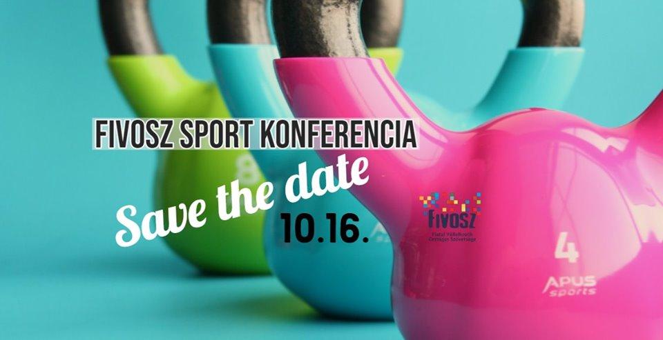 FIVOSZ Sport Konferencia – Sport és Vállalkozás! 10.16.