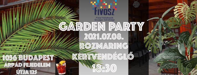 FIVOSZ Garden Party – július 8.